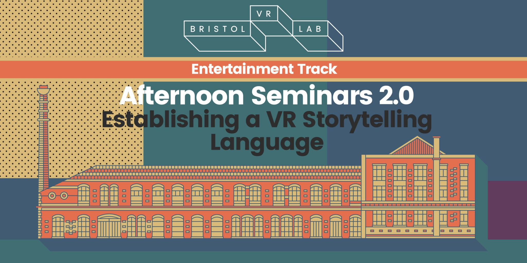 BVRL Afternoon Seminars 2.0  – Establishing a VR Storytelling Language
