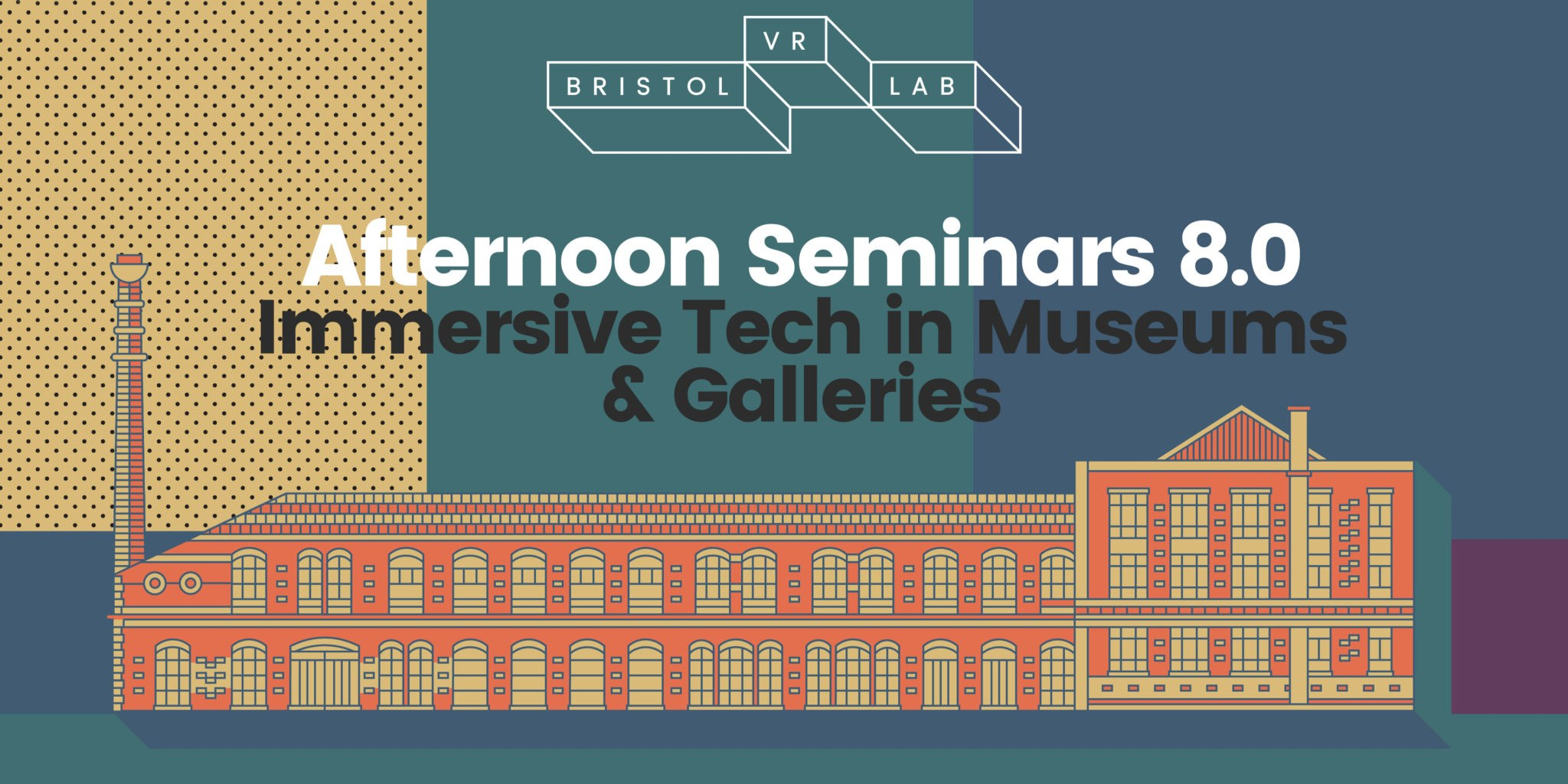 BVRL Afternoon Seminars 8.0 – Immersive Technology in Museums and Galleries
