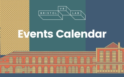 Bristol VR Lab 2018 Events Calendar