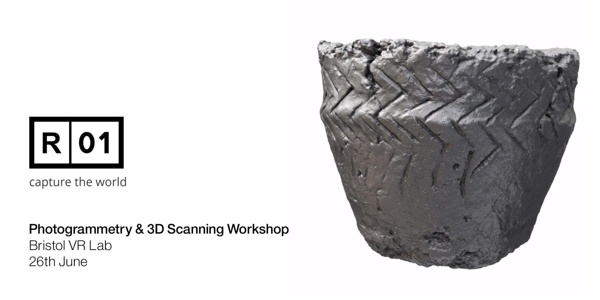 Bristol VR Lab – Reality01 3D Scanning & Photogrammetry Workshop