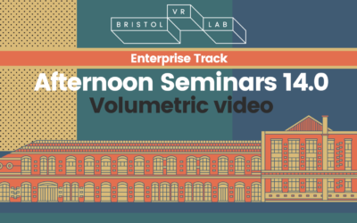 BVRL Afternoon Seminars 14.0 – Volumetric Video